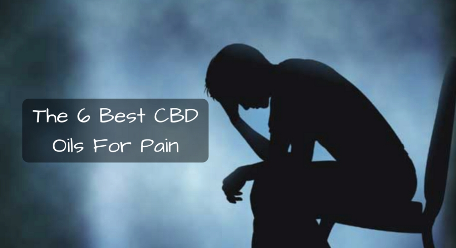 The 6 Best CBD Oils For Pain