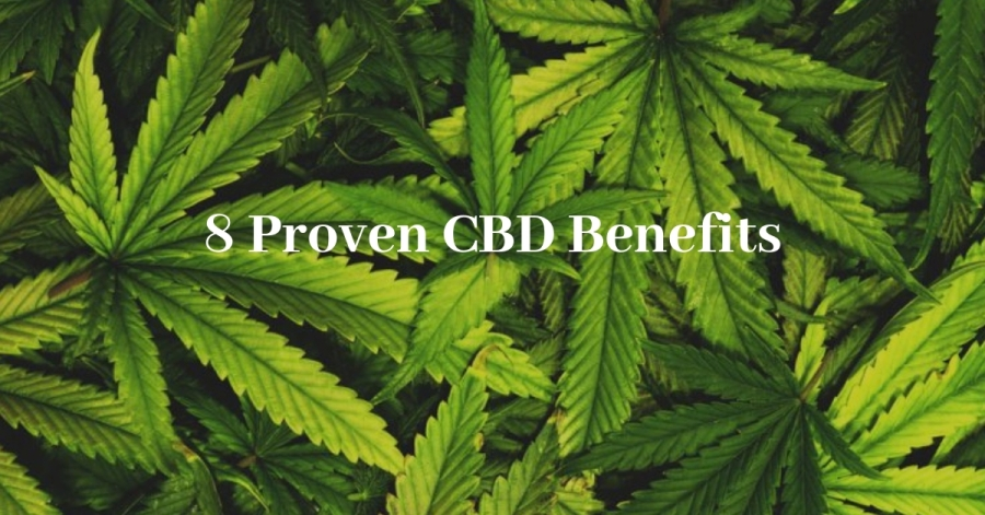 8 Proven CBD Benefits
